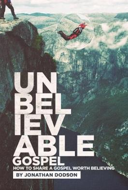 unbelievable gospel