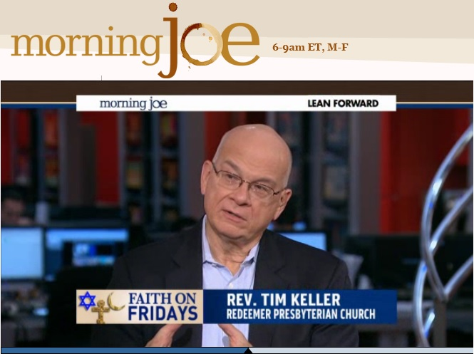 Tim Keller Morning Joe